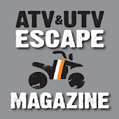 ATV&UTV ESCAPE Magazine