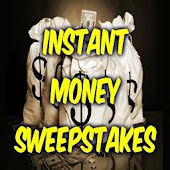 Instant Money Sweepstakes