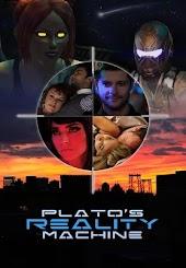 Plato's Reality Machine