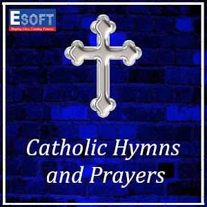 Catholic Hymns and Prayers for PC and MAC