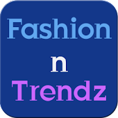 Fashion n Trendz - FREE
