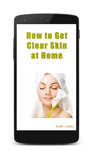 How to Get Clear Skin at Home