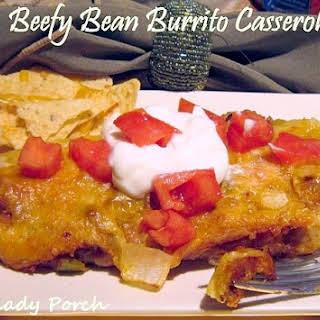 Beefy Bean Burrito Casserole.