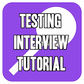 Testing Interview Tutorial