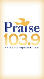 Praise 103.9 - Philadelphia - screenshot thumbnail