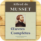 Musset : Oeuvres complètes