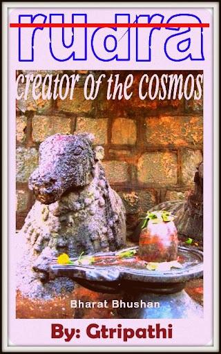 Rudra -Creator Of The Cosmos
