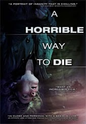 A Horrible Way To Die