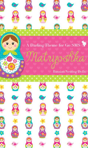 Matryoshka Dolls Theme SMS