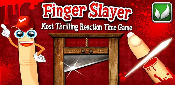 Finger Slayer