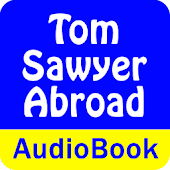 Tom Sawyer Abroad (Audio Book)