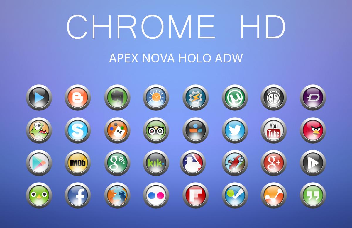 Chrome HD Apex Nova Holo Adw - Android Apps on Google Play