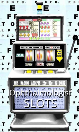 Ophthalmologist Slots - Free
