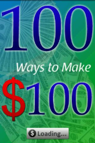 *100 Ways to Make $100 (Money) - screenshot
