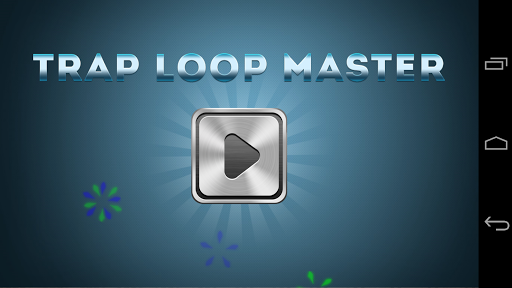 Trap Loop Master