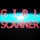 Girl Scanner - Reveals Babes
