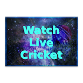 Watch Live Cricket