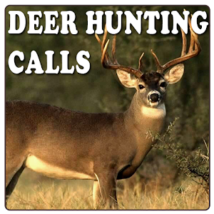 Deer Hunting Calls