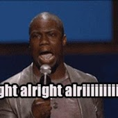 KEVIN HART ALRIGHT ALRIGHT