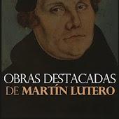 Martin Lutero Obras Destacadas