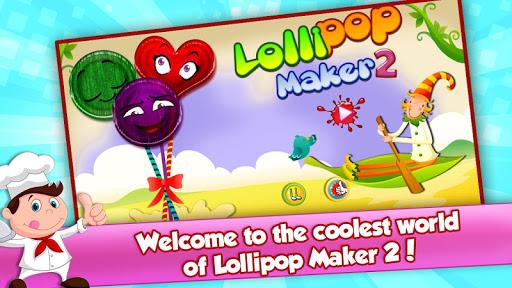 Lollipop Maker 2