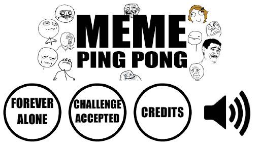 Meme Ping Pong
