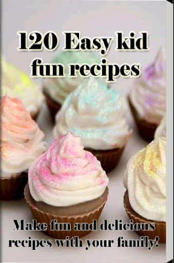 玩書籍App|120 Easy kid fun recipes免費|APP試玩
