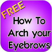 How To Arch Your Eyebrows