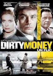 Dirty Money (Aka Un Flic)