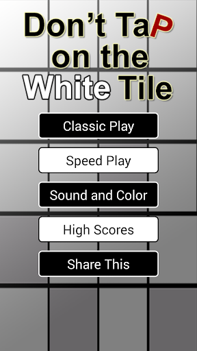 Don't Tap on the White Tile