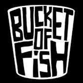 Bucket of Fish