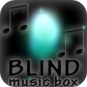 Blind: Music Box