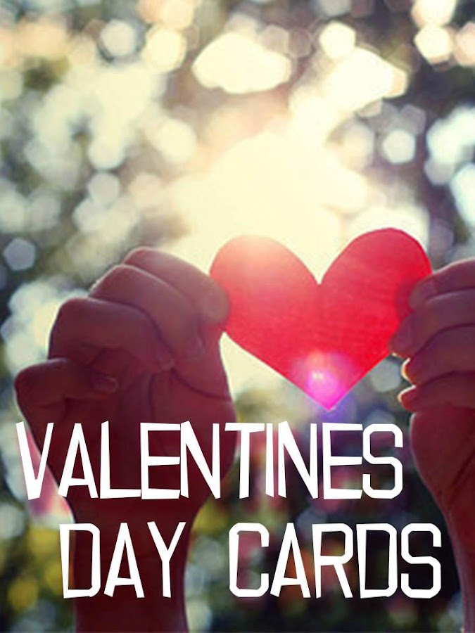 Valentines Day Cards - Android Apps On Google Play