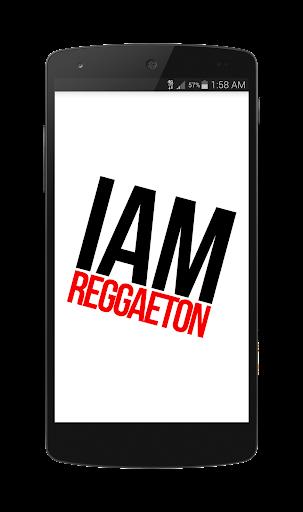I AM REGGAETON