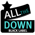 AllTheDown - BlackLabel