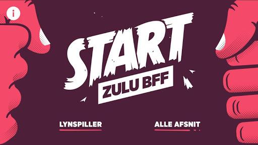Zulu BFF