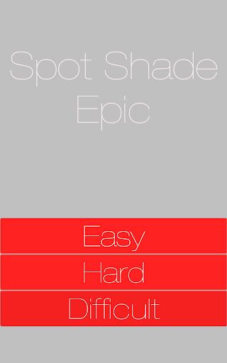 Spot Shade Epic