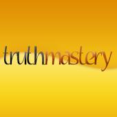 Truth Mastery