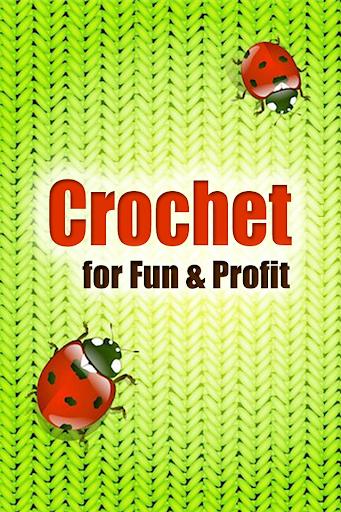 Crochet for Fun Profit