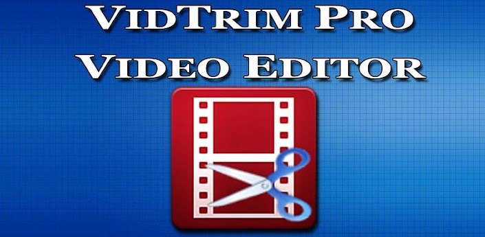 VidTrim Pro - Video Trimmer APK v2.0.11 Download Android Full Free Mediafire