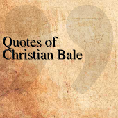 Quotes of Christian Bale