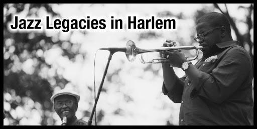 Jazz Legacies In Harlem