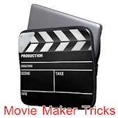 Movie Maker Tricks