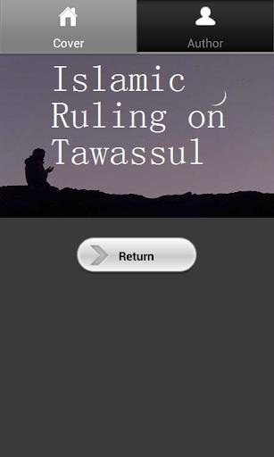 The Islamic Ruling on Tawassul
