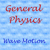 Physics - Wave Motion