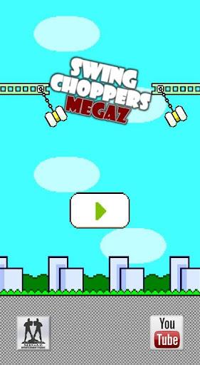 Megaz Swing Choppers