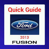 Quick Guide 2013 Ford Fusion
