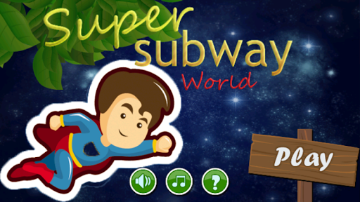 Super Subway World
