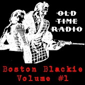 Boston Blackie Radio Show V.01
