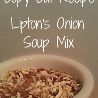 Copy Cat Recipe - Lipton's Onion Soup Mix.
